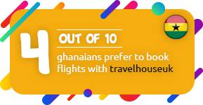 4 out of 10 Ghanaians prefer to book flights with Travelhouseuk