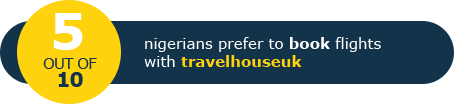 4 out of 10 Nigerians prefer to book flights with Travelhouseuk