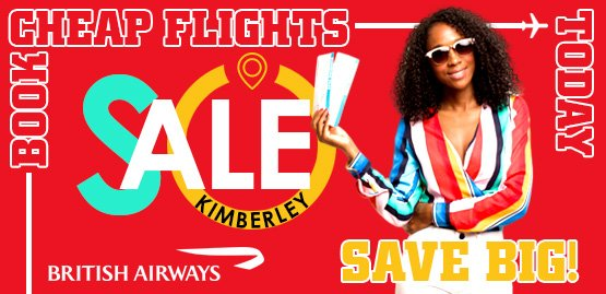 Cheap Flight to Kimberley With Ethiopian Airlines
