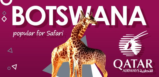 Cheap Flight to Botswana With Qatar Airways