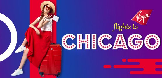Cheap Flight to Chicago with Virgin Atlantic